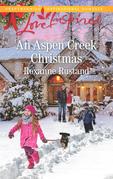 An Aspen Creek Christmas (Mills & Boon Love Inspired) (Aspen Creek Crossroads, Book 4)