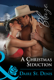 A Christmas Seduction (Mills & Boon Blaze)