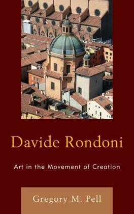 Davide Rondoni: Art in the Movement of Creation