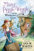 Missy Piggle-Wiggle and the Whatever Cure