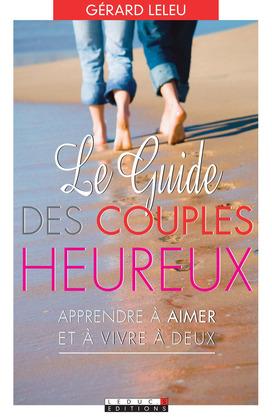 Le guide des couples heureux
