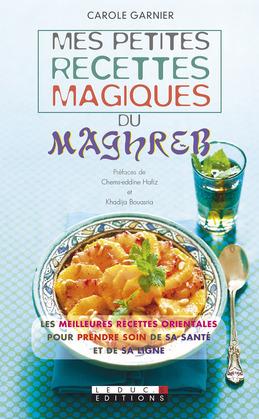Mes petites recettes magiques du Maghreb