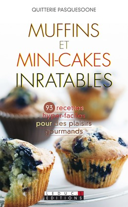 Muffins et mini-cakes inratables