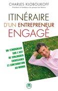 Itinéraire d'un entrepreneur engagé