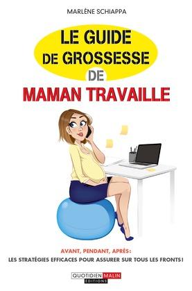 Le guide de grossesse de Maman travaille