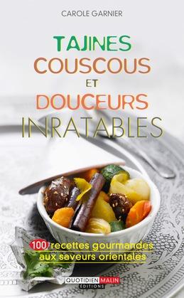 Tajines, couscous et douceurs inratables
