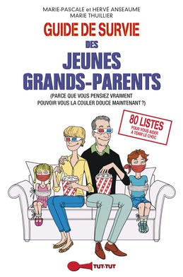 Guide de survie des jeunes grands-parents