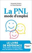 La PNL mode d'emploi