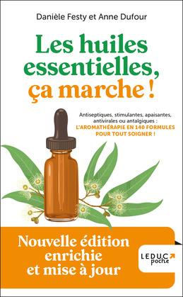Les huiles essentielles, ça marche !