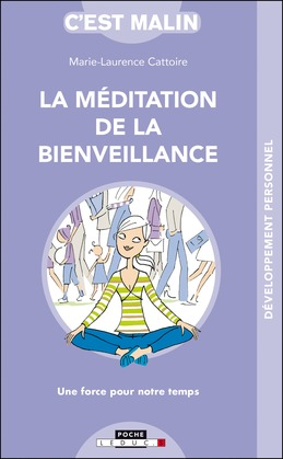La méditation de la bienveillance, c'est malin