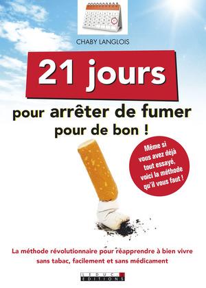 21 jours pour arrêter de fumer pour de bon