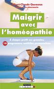 Maigrir avec l'homéopathie