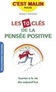 Les 10 clés de la pensée positive, c'est malin