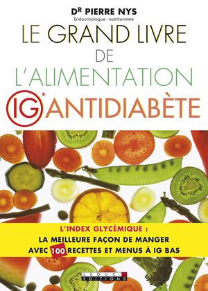 Le grand livre de l'alimentation IG antidiabète