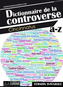 Dictionnaire de la controverse, version intégrale