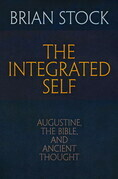 The Integrated Self: Augustine, the Bible, and Ancient Thought