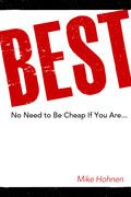 Best! - No Need to Be Cheap If You Are...