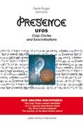 PRESENCE – UFOs, Crop Circles and Exocivilizations