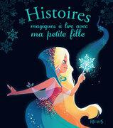 Histoires magiques à lire avec ma petite fille