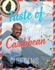 Taste of the French Caribbean