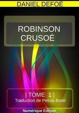 ROBINSON CRUSOÉ TOME 2