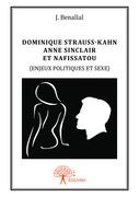 Dominique Strauss-Kahn, Anne Sinclair et Nafissatou