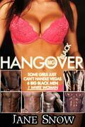 Big Black Hangover (Interracial Gangbang Erotica)