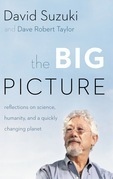 The Big Picture: Reflections on Science, Humanity, and a Quickly Changing Planet