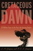 Cretaceous Dawn: A Novel