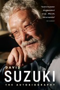 David Suzuki: The Autobiography