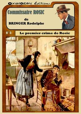 Le premier crime de Rosic