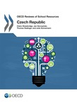 OECD Reviews of School Resources: Czech Republic 2016