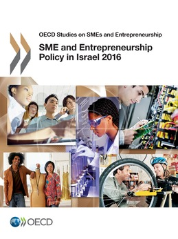 SME and Entrepreneurship Policy in Israel 2016