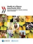 Health at a Glance: Asia/Pacific 2016