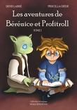 Les Aventures de Bérénice et Profitroll, tome 1