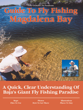 Guide to Fly Fishing Magdalena Bay: A Quick, Clear Understanding of Baja's Giant Fly Fishing Paradise
