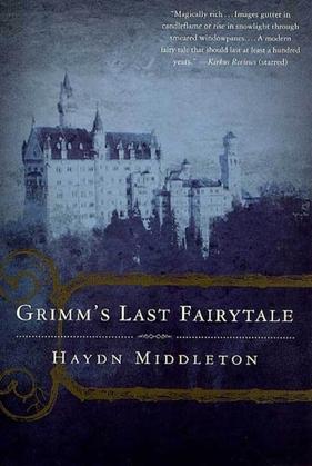 Grimm's Last Fairytale