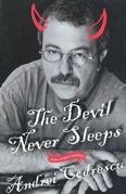 The Devil Never Sleeps