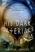 Exploring Philip Pullman's His Dark Materials