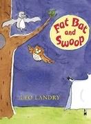 Fat Bat and Swoop