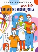 Ben and the Sudden Too-Big Family