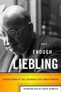 Just Enough Liebling