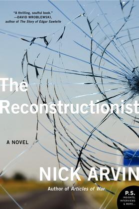 The Reconstructionist: A Novel