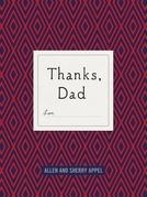 Thanks, Dad
