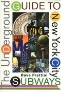 The Underground Guide to New York City Subways