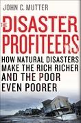 The Disaster Profiteers