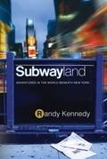 Subwayland