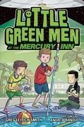 Little Green Men at the Mercury Inn