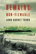 Remains: Non-Viewable