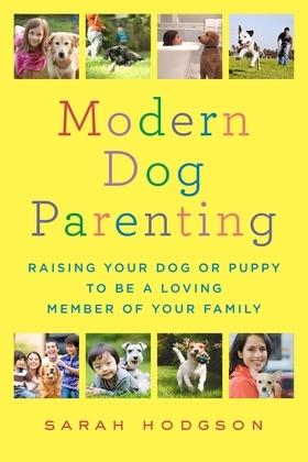 Modern Dog Parenting